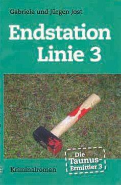 Die Taunus-Ermittler (Band 3) - Endstation Linie 3 (Mai 2012)
