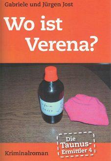 Die Taunus-Ermittler (Band 4) – Wo ist Verena? (März 2013)