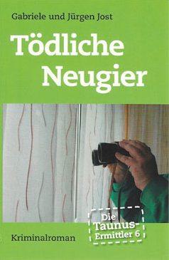 Die Taunus-Ermittler (Band 6) - Toedliche Neugier (Juni 2015)
