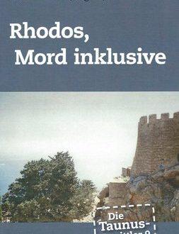 Die Taunus-Ermittler (Band 9) – Rhodos, Mord Inklusive (Juni 2018)