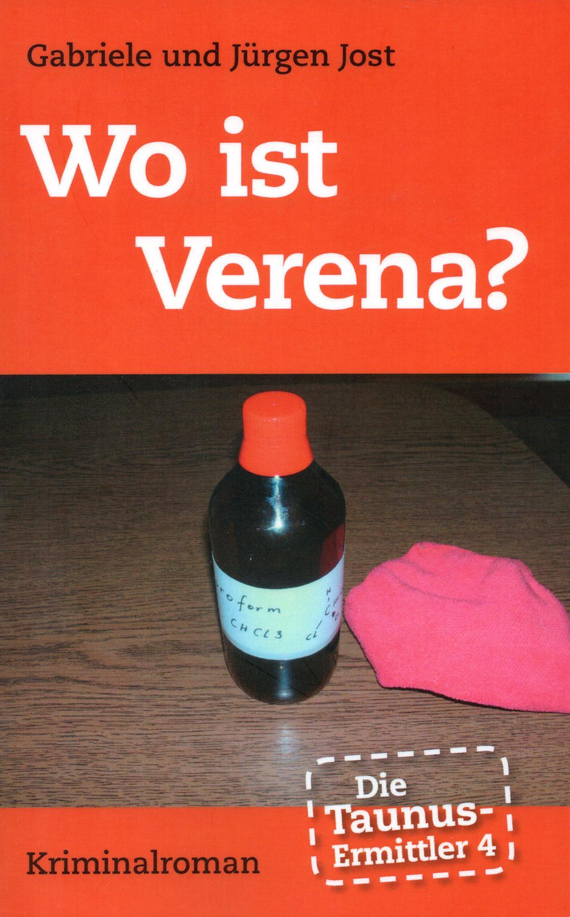Die Taunus-Ermittler (Band 4) - Wo ist Verena (Maerz 2013)